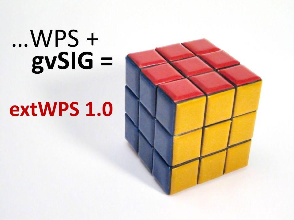 …WPS + gvSIG = extWPS 1.0 Objetivos del TFC