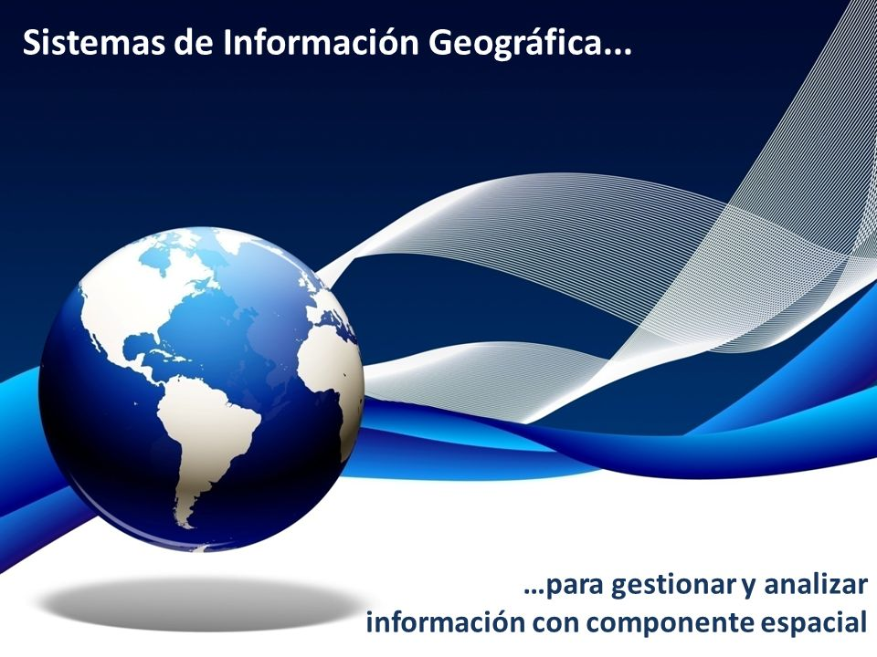 Sistemas de Información Geográfica...