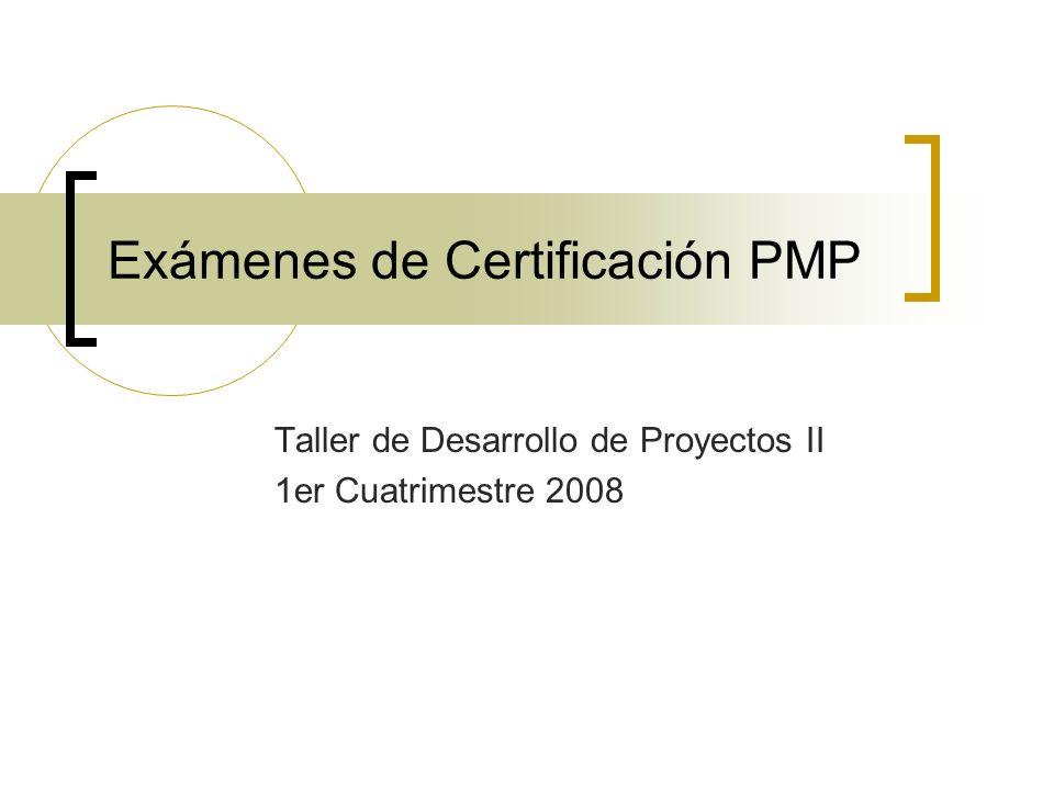 Exámenes de Certificación PMP
