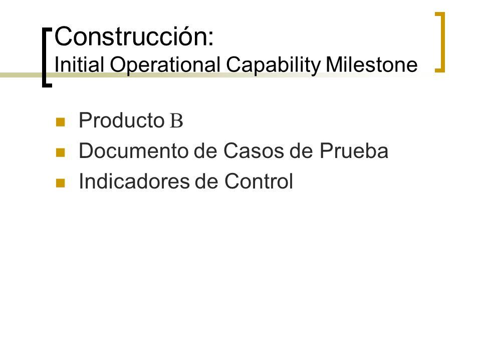 Construcción: Initial Operational Capability Milestone