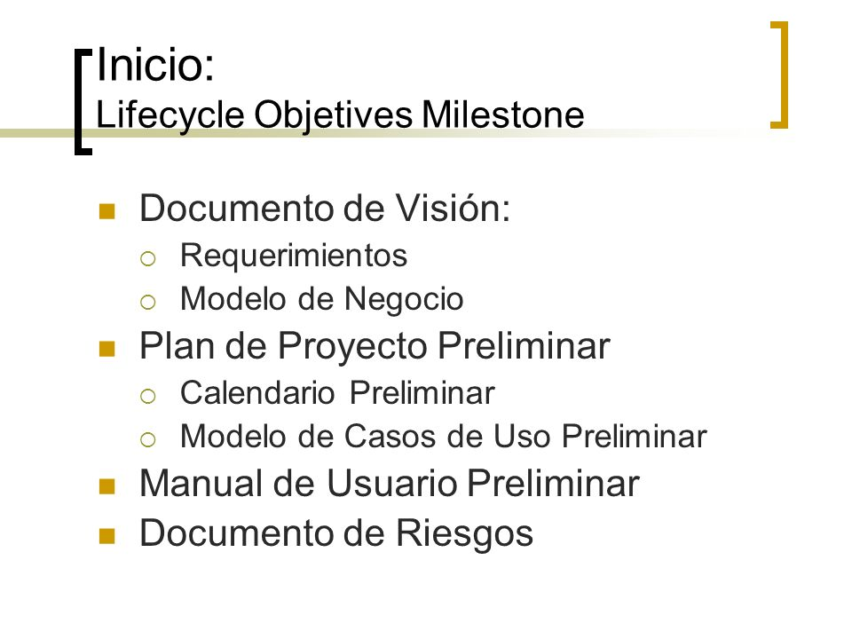 Inicio: Lifecycle Objetives Milestone