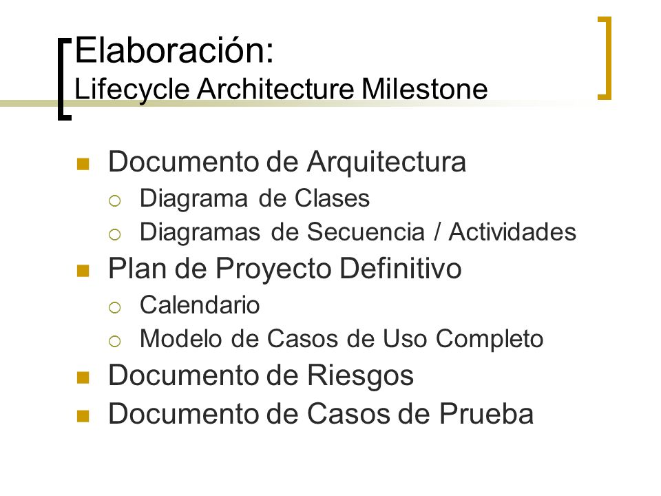 Elaboración: Lifecycle Architecture Milestone