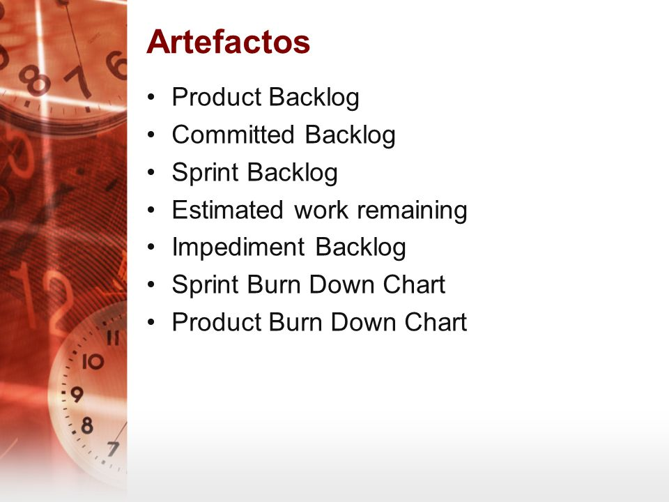 Artefactos Product Backlog Committed Backlog Sprint Backlog