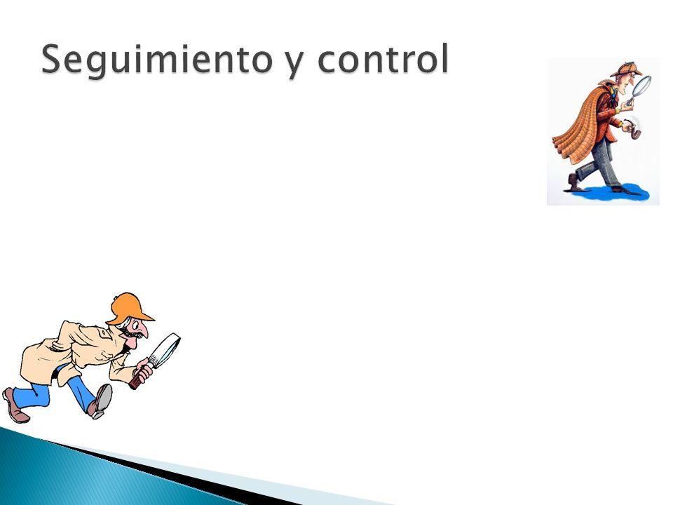 Seguimiento y control