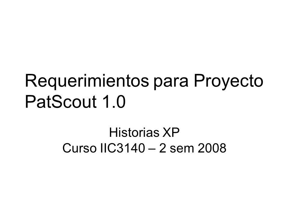 Requerimientos para Proyecto PatScout 1.0