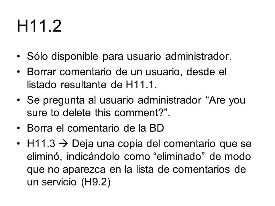 H11.2 Sólo disponible para usuario administrador.