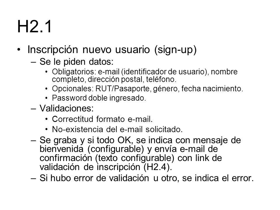 H2.1 Inscripción nuevo usuario (sign-up) Se le piden datos: