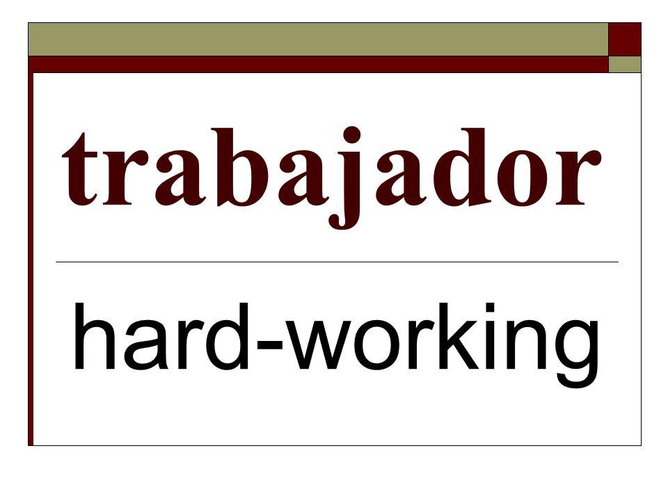trabajador hard-working