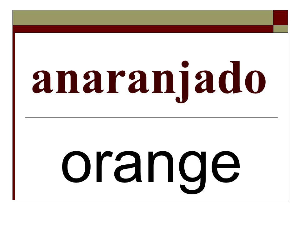 anaranjado orange