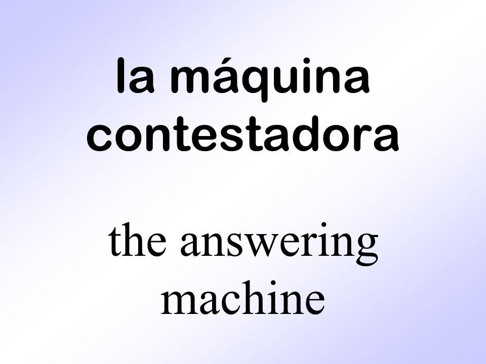 la máquina contestadora