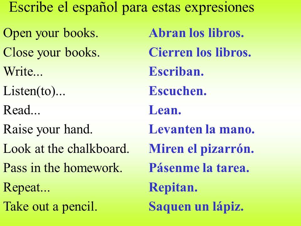 Escribe el español para estas expresiones