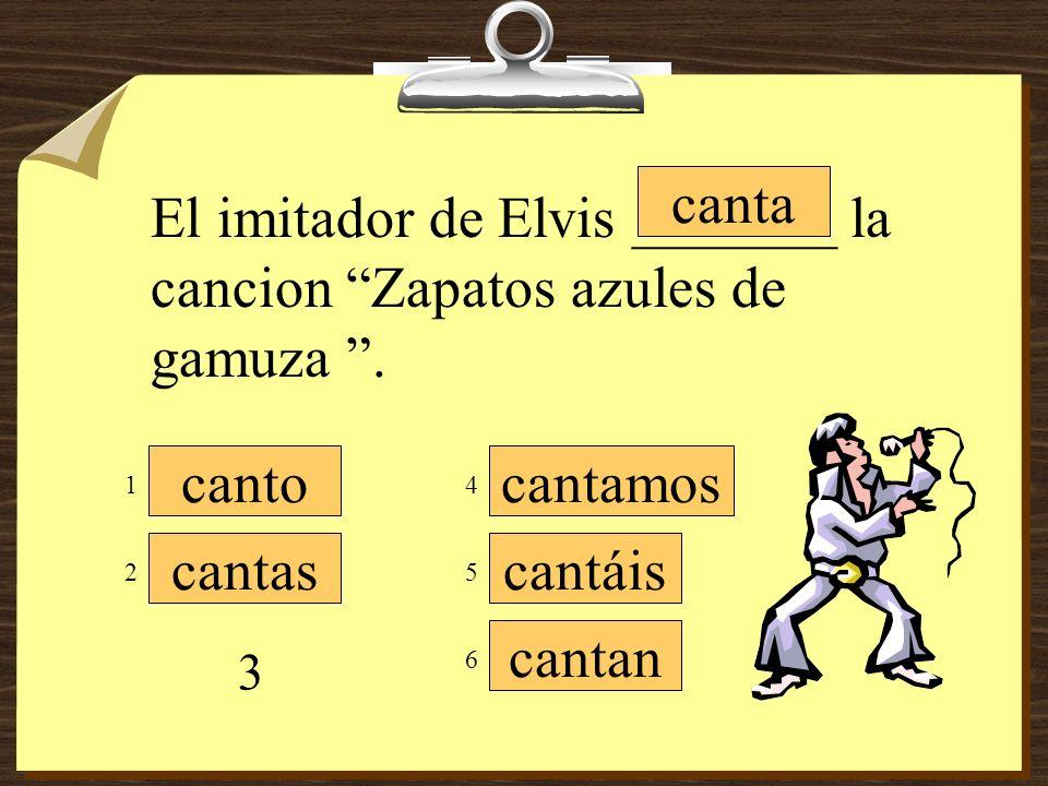 El imitador de Elvis _______ la cancion Zapatos azules de gamuza .