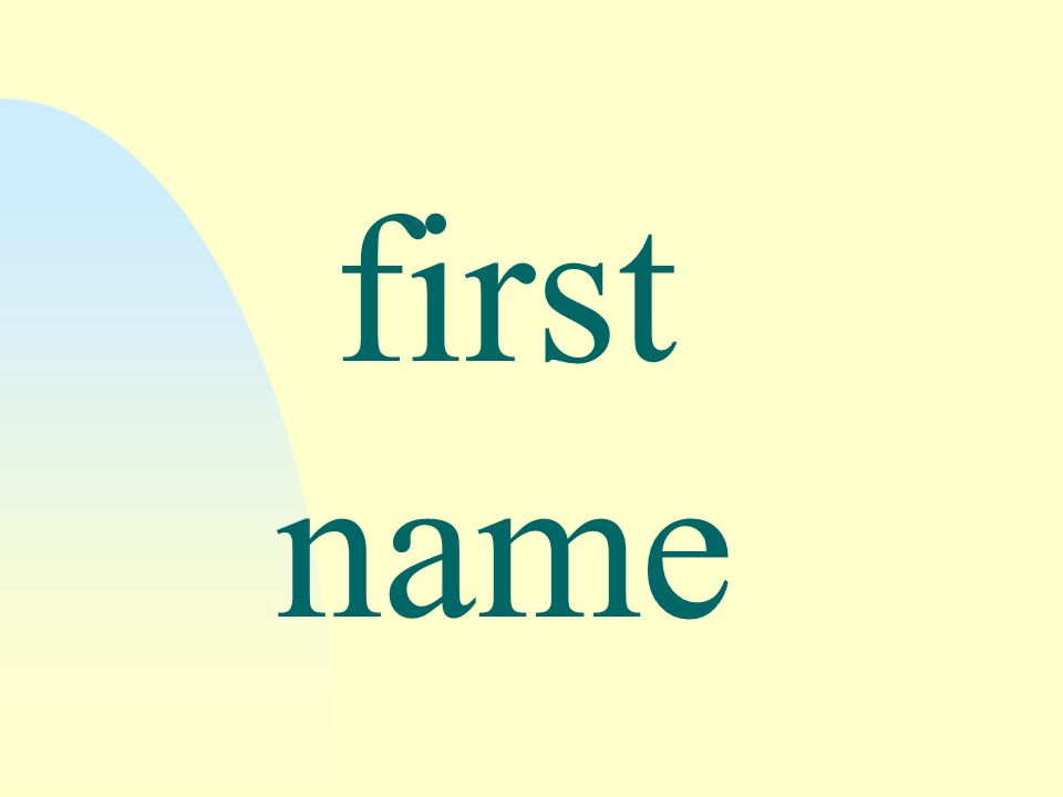 first name