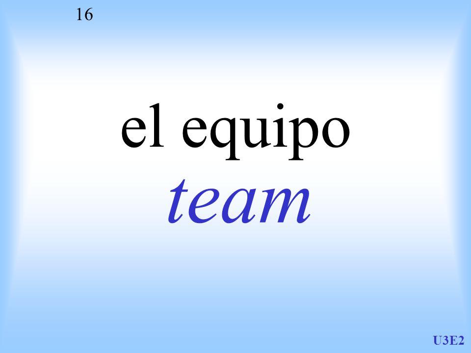 el equipo team U3E2