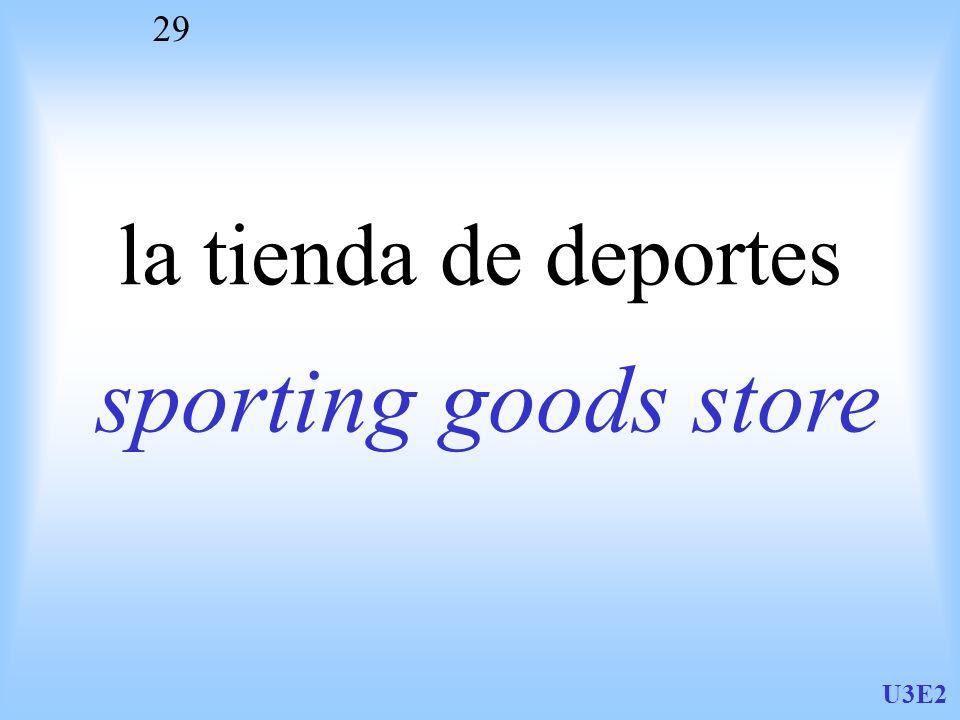 la tienda de deportes sporting goods store U3E2
