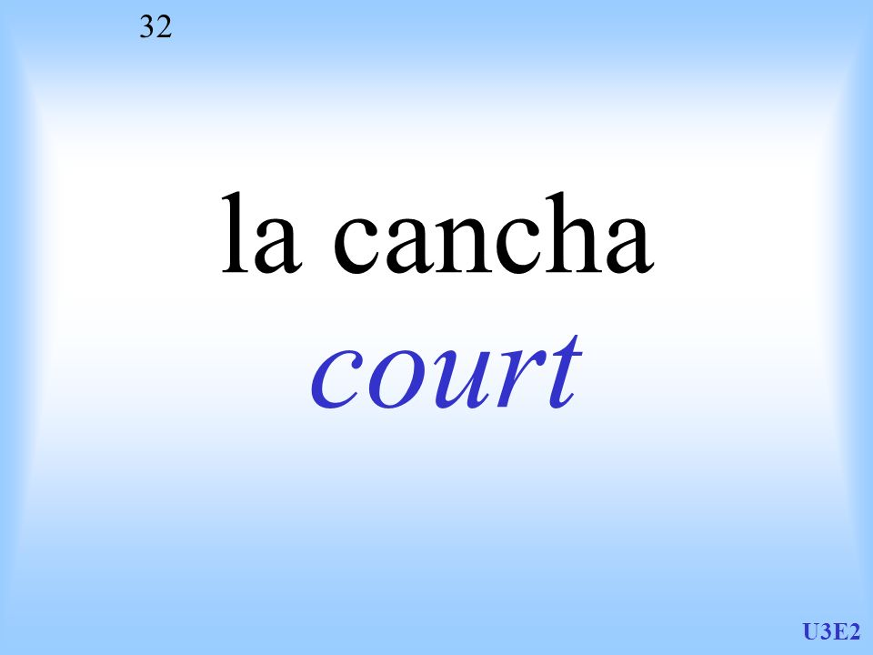 la cancha court U3E2