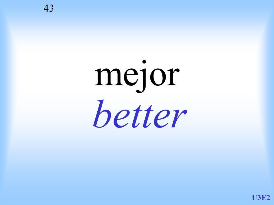 mejor better U3E2