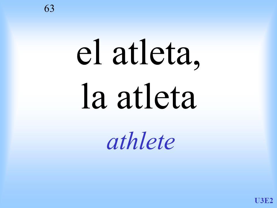 el atleta, la atleta athlete U3E2