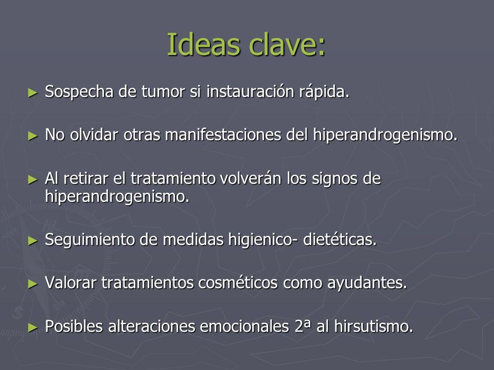 Ideas clave: Sospecha de tumor si instauración rápida.