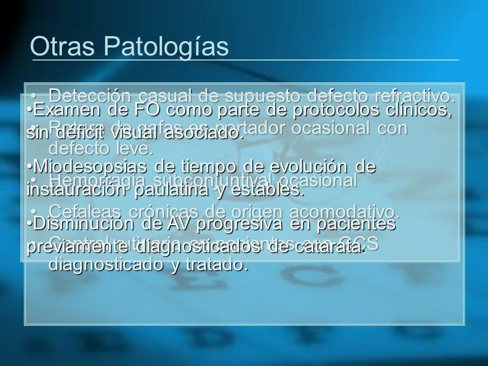 Otras Patologías Detección casual de supuesto defecto refractivo.