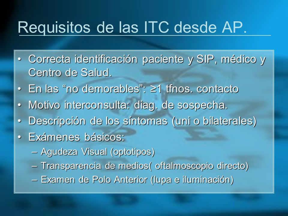 Requisitos de las ITC desde AP.