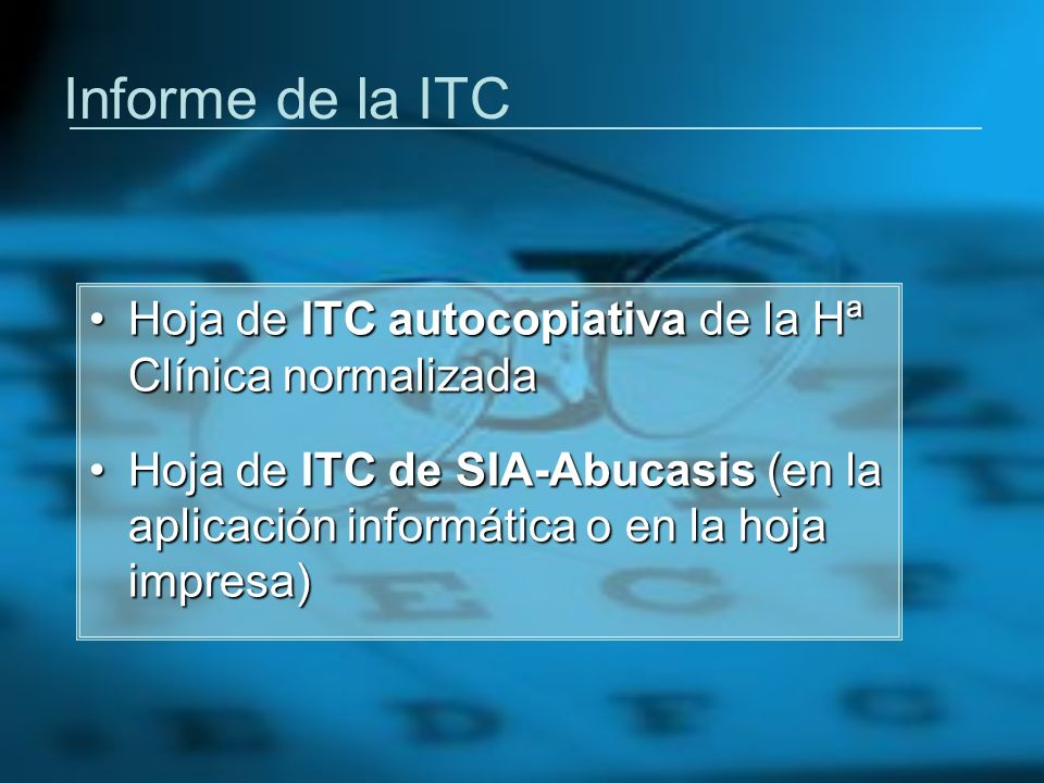 Informe de la ITC Hoja de ITC autocopiativa de la Hª Clínica normalizada.
