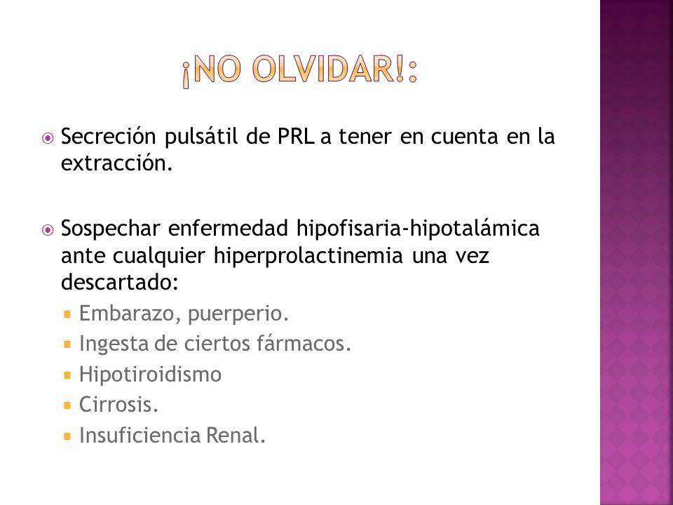 ¡No olvidar!: Secreción pulsátil de PRL a tener en cuenta en la extracción.