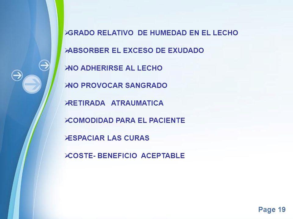 GRADO RELATIVO DE HUMEDAD EN EL LECHO ABSORBER EL EXCESO DE EXUDADO