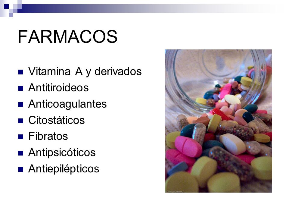 FARMACOS Vitamina A y derivados Antitiroideos Anticoagulantes