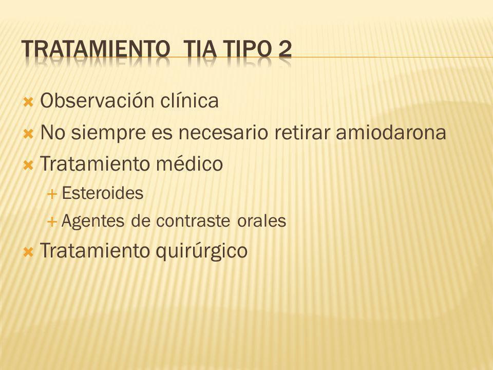 Tratamiento TIA tipo 2 Observación clínica