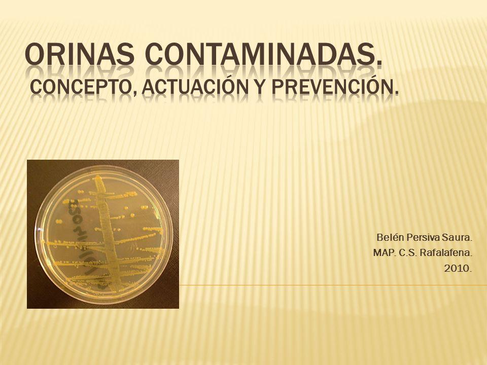 Orinas contaminadas. Concepto, actuación y prevención.