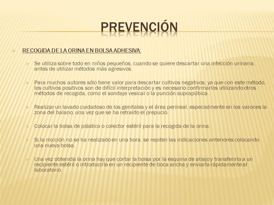 prevención RECOGIDA DE LA ORINA EN BOLSA ADHESIVA: