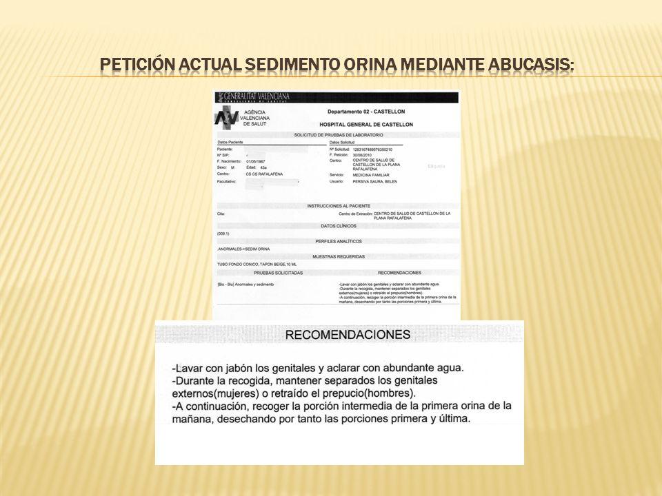 Petición actual sedimento orina mediante abucasis: