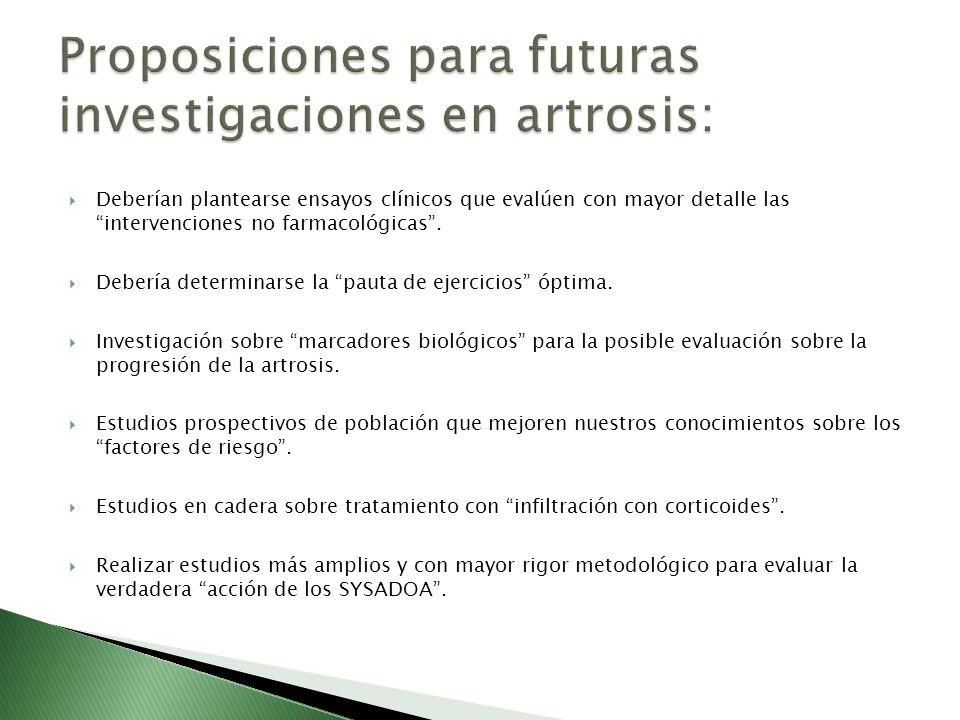 Proposiciones para futuras investigaciones en artrosis: