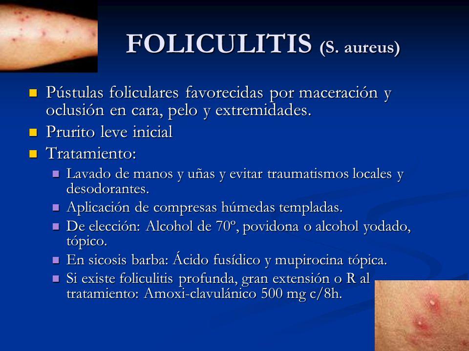 FOLICULITIS (S. aureus)
