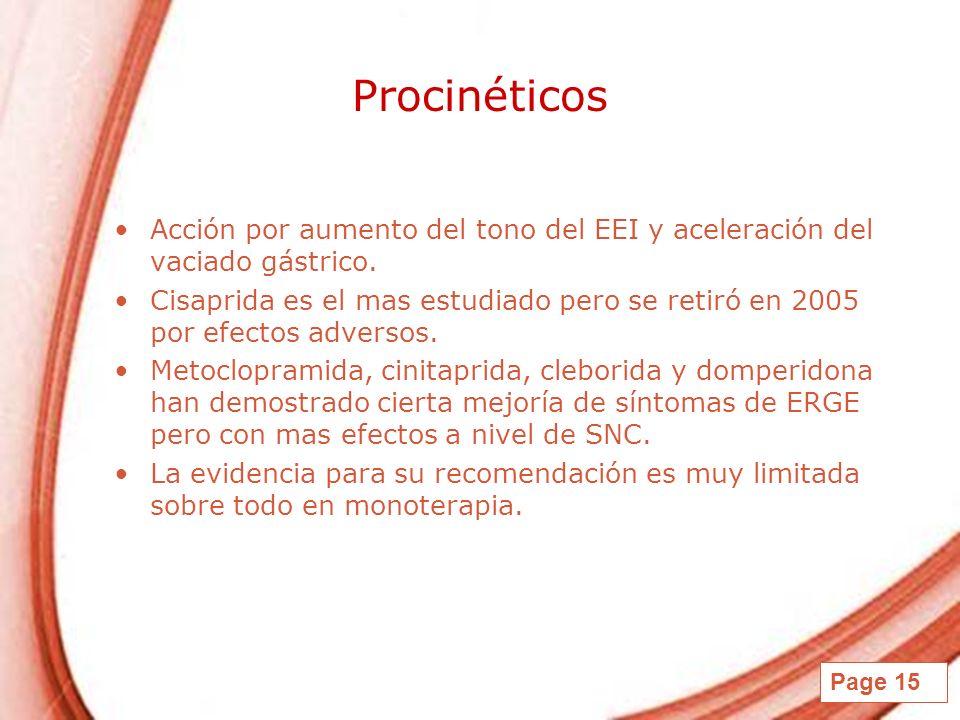 ProcinéticosAcción por aumento del tono del EEI y aceleración del vaciado gástrico.
