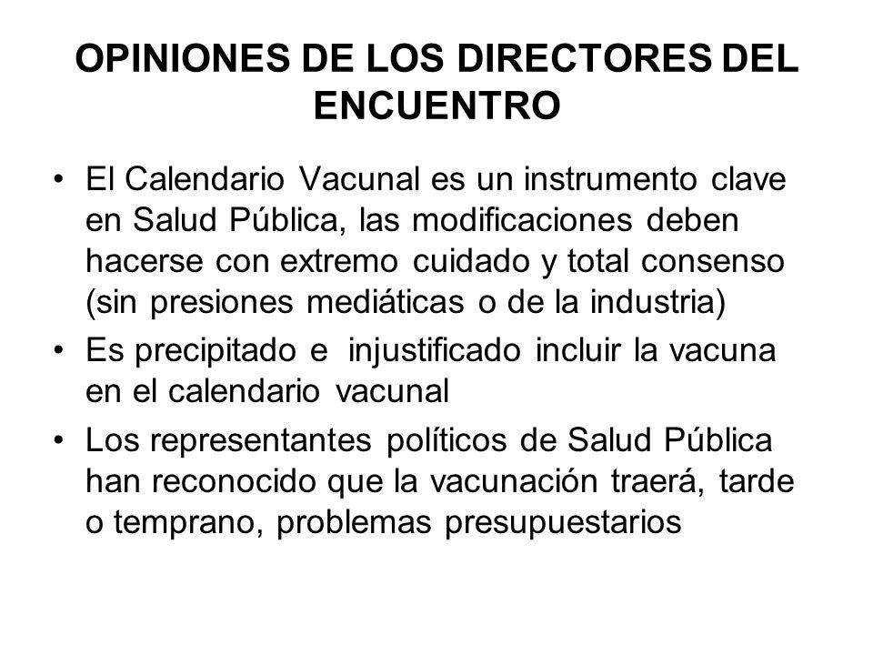 OPINIONES DE LOS DIRECTORES DEL ENCUENTRO