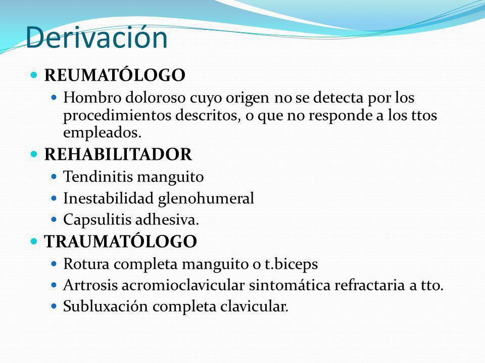 Derivación REUMATÓLOGO REHABILITADOR TRAUMATÓLOGO