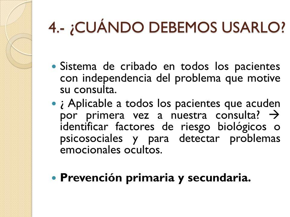 4.- ¿CUÁNDO DEBEMOS USARLO