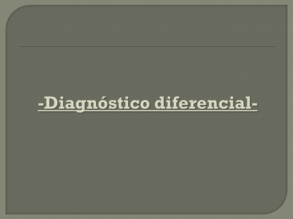 -Diagnóstico diferencial-