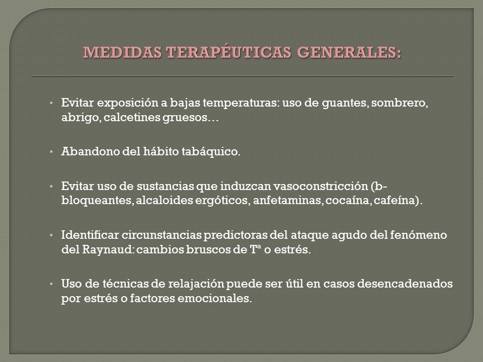 MEDIDAS TERAPÉUTICAS GENERALES: