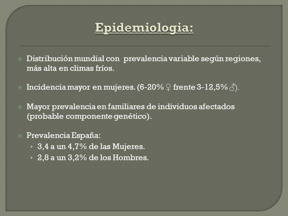 Epidemiologia: Distribución mundial con prevalencia variable según regiones, más alta en climas fríos.