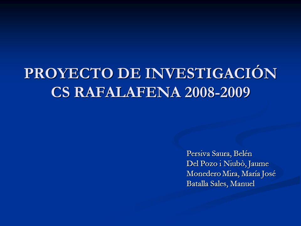 PROYECTO DE INVESTIGACIÓN CS RAFALAFENA 2008-2009