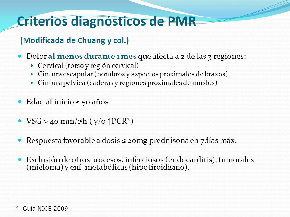 Criterios diagnósticos de PMR (Modificada de Chuang y col.)