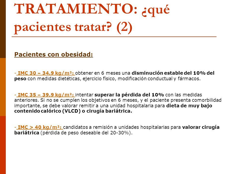 TRATAMIENTO: ¿qué pacientes tratar (2)