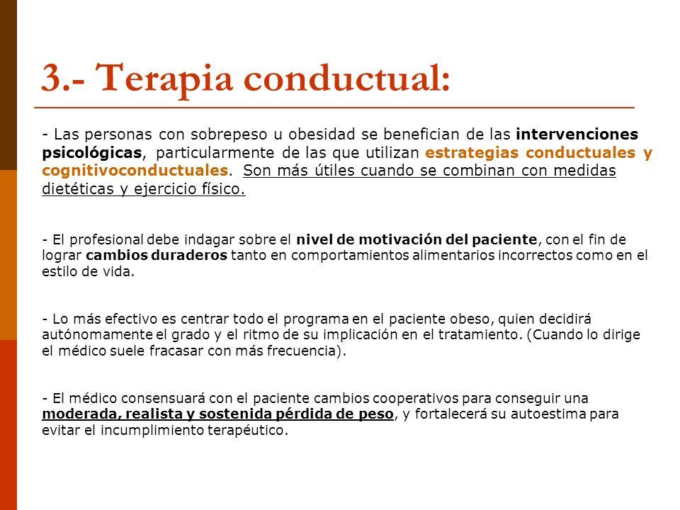 3.- Terapia conductual: