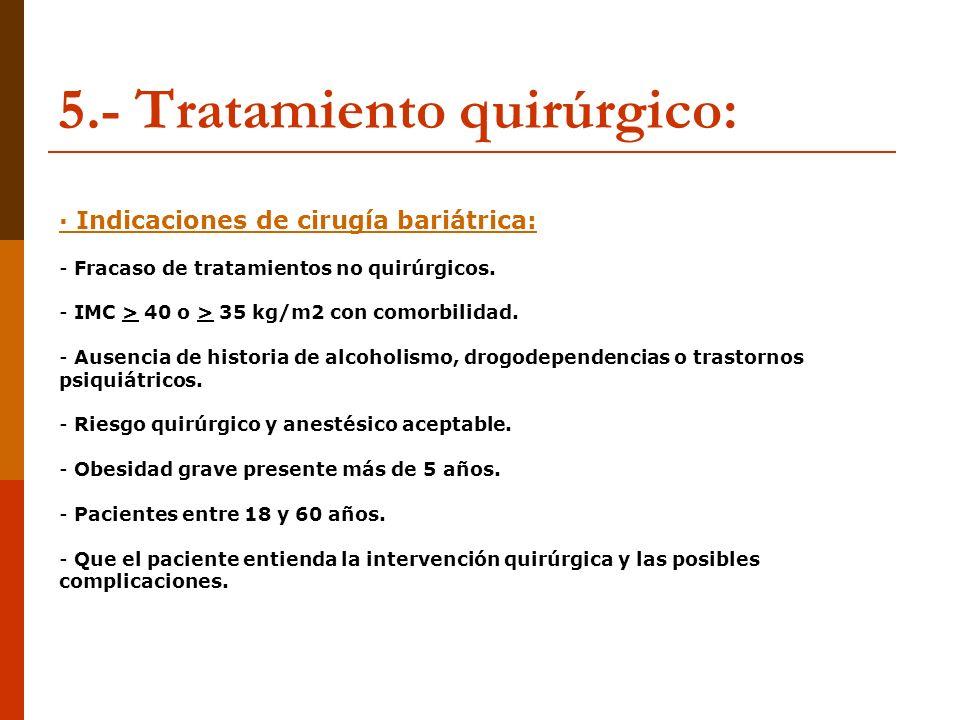 5.- Tratamiento quirúrgico: