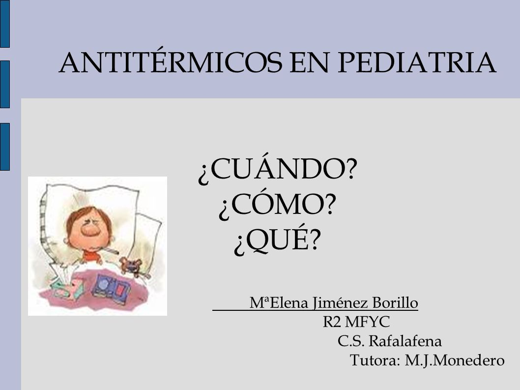 ANTITÉRMICOS EN PEDIATRIA