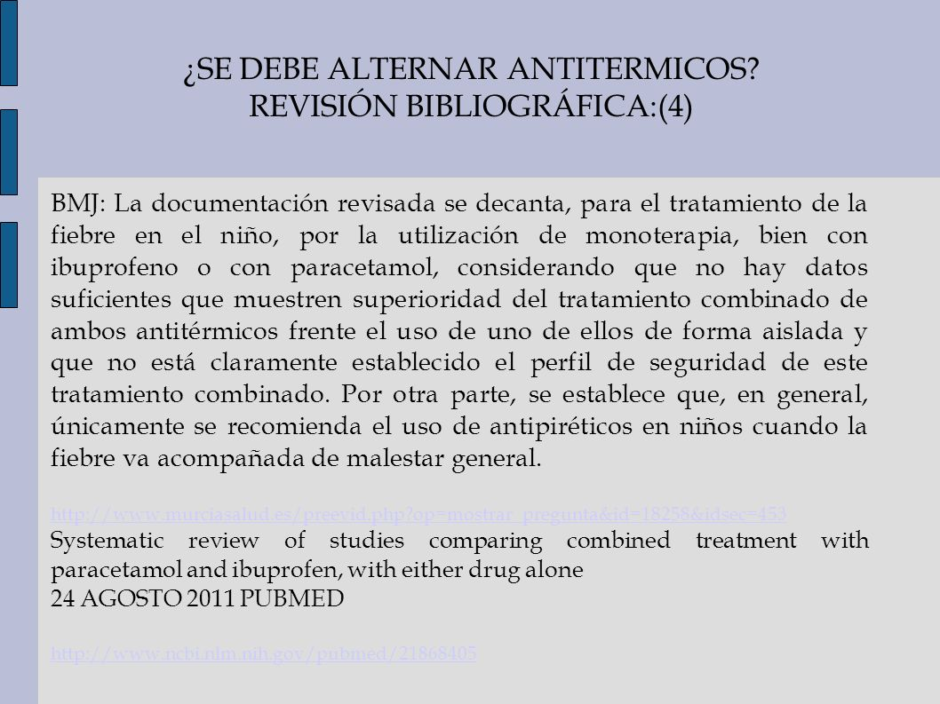¿SE DEBE ALTERNAR ANTITERMICOS REVISIÓN BIBLIOGRÁFICA:(4)
