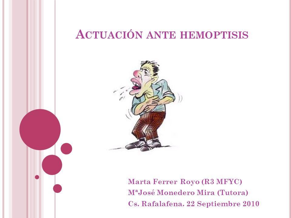 Actuación ante hemoptisis